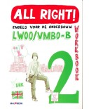 All Right! versie 2 Workbook 2 LWOO/VMBO-B