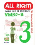 All Right! versie 2 Workbook 3 VMBO-B
