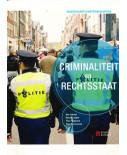 Maatschappijwetenschappen: Criminaliteit en Rechtsstaat