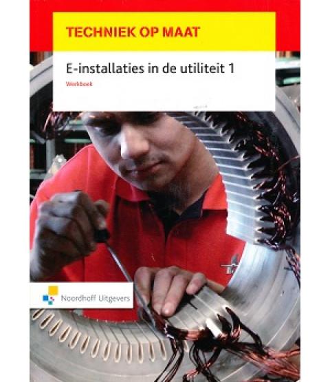 techniek op maat werkboek e-installaties in de utiliteit 1